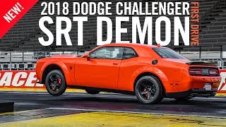 2018 Dodge Challenger SRT Demon First Drive Test Drive Review