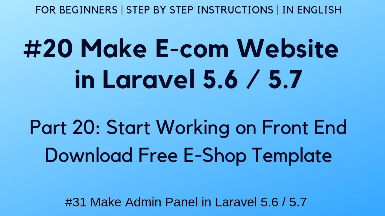 #20 Make E-com website in Laravel 5 6   #31 Admin Panel   Download Free  E-Shop Template