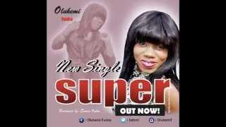 Download Olukemi Funke - Super MP3 song and Music Video