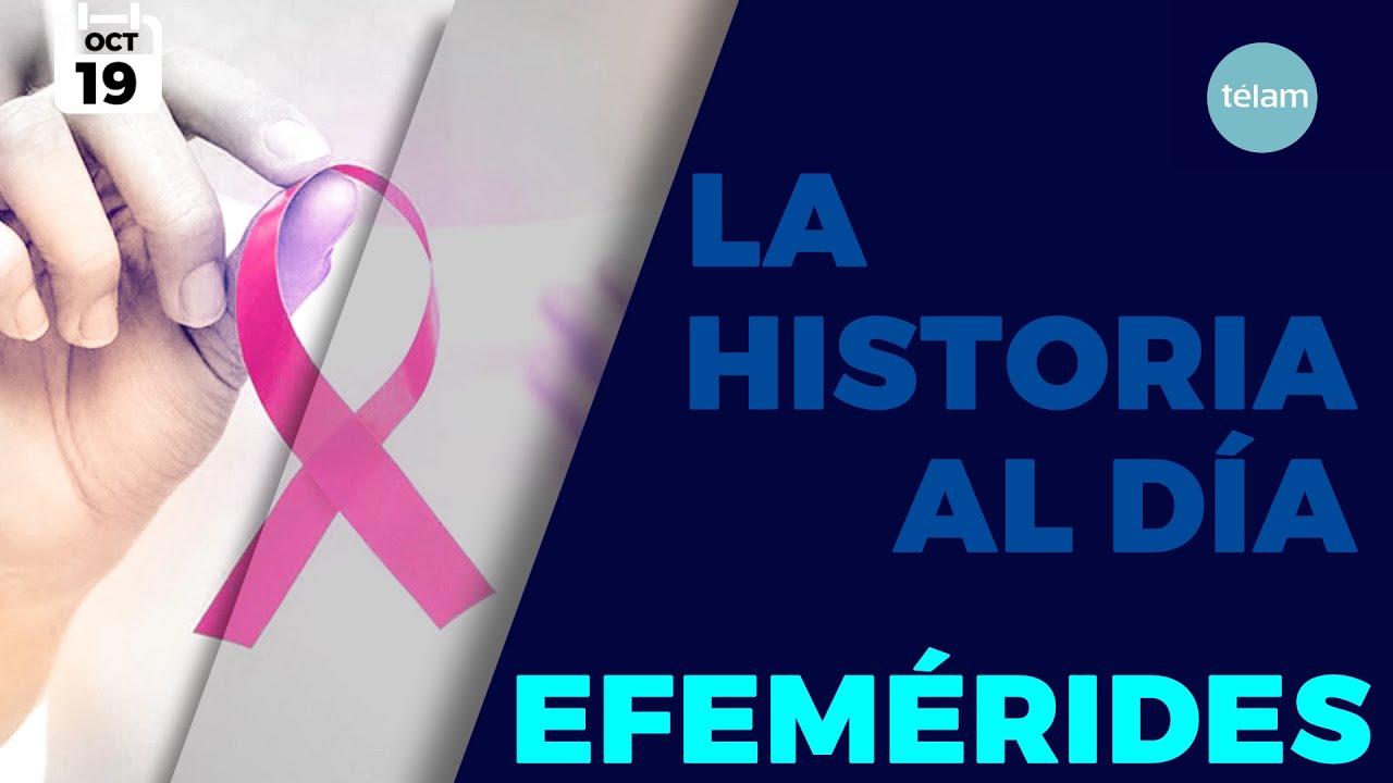 LA HISTORIA AL DÍA (EFEMÉRIDES 19 OCTUBRE)
