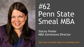 Gambar cover Penn State Smeal MBA Admissions Interview with Stacey Peeler - Touch MBA Podcast