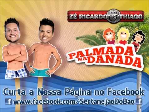 zé-ricardo-e-thiago---palmada-na-danada-(lançamento-top-sertanejo-2014---oficial)