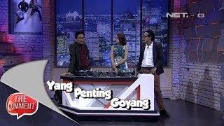 The Comment - Dugem bareng Dj Yasmin