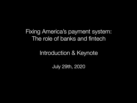Fixing America's payment system: The role of banks and fintech – Part 1