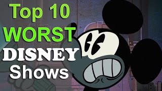Top 10 Worst Disney Channel Shows