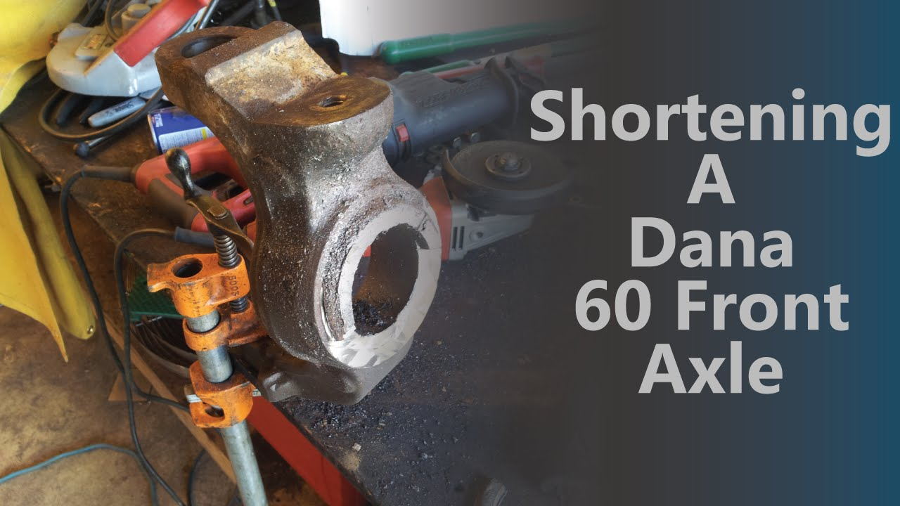 Shortening a Dana 60 Front Axle 610BOB Builds