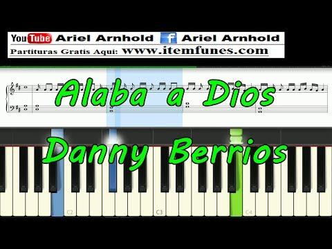 ALABA A DIOS - Danny Berrios - Tutorial Synthesia Piano - descargar partitura facil