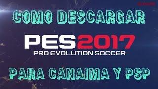 Como Descargar Pes2017 Pro Evolution Soccer Para Canaima