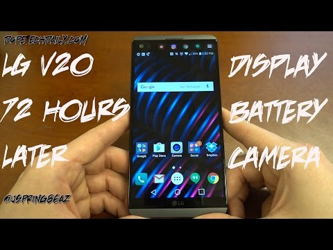 LG V20 72 Hours Later: Battery, Display, Camera Impressions+Q&A