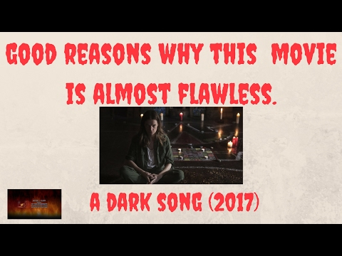 Why this movie is almost perfect in every way-A Dark Song (2017)