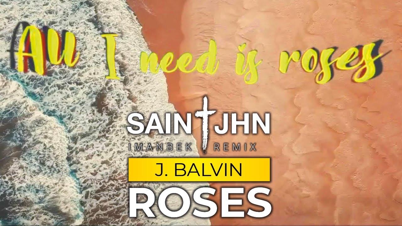 SAINt JHN, J. Balvin - Roses (Imanbek Remix) (Latino Gang)