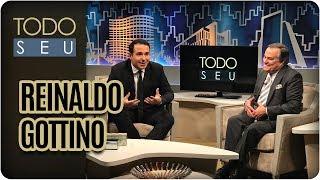 Conversa Com Reinaldo Gottino - Todo Seu  05/06/17