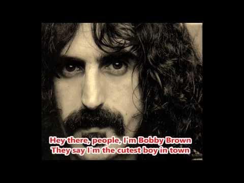 Frank Zappa - Bobby Brown (Karaoke)
