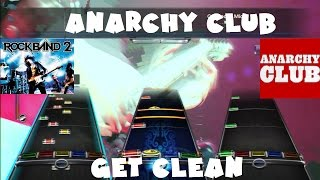 Anarchy Club - Get Clean - Rock Band 2 Expert Full Band