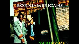 Born Jamericans - Wherever We Go