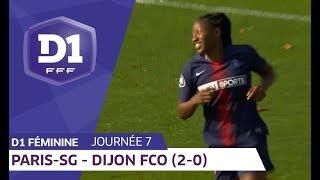 J7 : Paris SG - Dijon FCO (2-0) / D1 Féminine