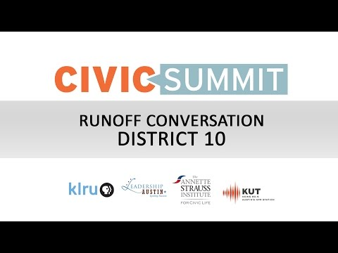 Civic Summit: Runoff Conversations District 10