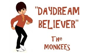 """Daydream Believer"" (Lyrics) ❤ THE MONKEES ❤ DAVY"