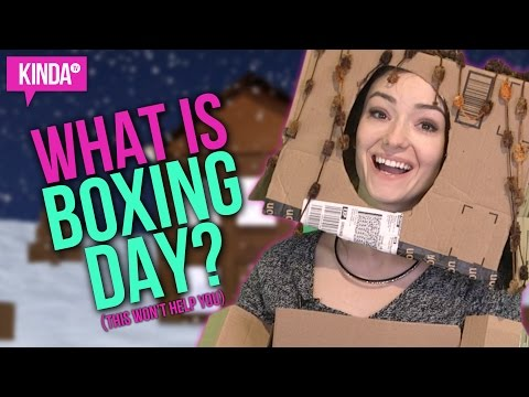 DECEMBER 26 IS BOXING DAY??!! | KindaTV ft. Natasha Negovanlis