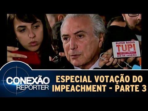 Conexão Repórter (17/04/16) Especial 'Votação Do Impeachment' - Parte 3