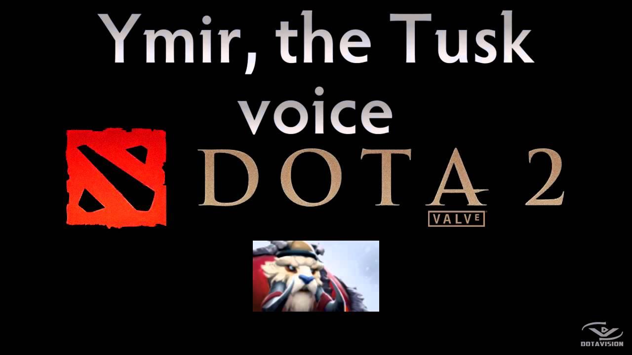 dota 2 sounds ymir the tusk youtube