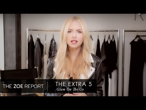 The Extra 5 With Rachel Zoe | Glam On The Go