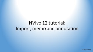NVivo 12 tutorial - Introduction to import, memo and annotation
