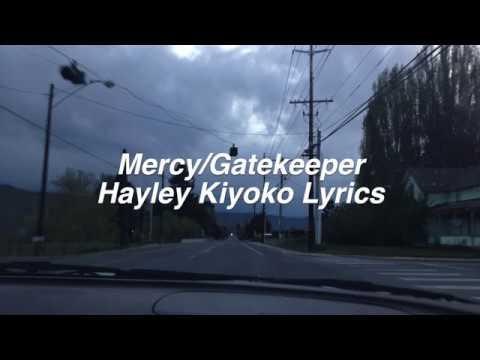 Chords For Mercy Gatekeeper Hayley Kiyoko Lyrics