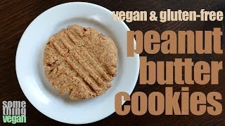 Peanut Butter Cookies (vegan & Gluten-free) Something Vegan