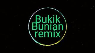 Minang remix part 12 - Bukik bunian