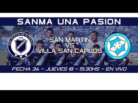 Fecha 34: San Martín de Burzaco vs Villa San Carlos - EN VIVO