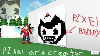 PIXEL BENDY!! /Roblox: Pixel Art Creator/#200Subs