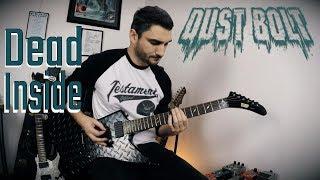 Dust Bolt 'Dead Inside' NEW SONG 2018 GUITAR COVER