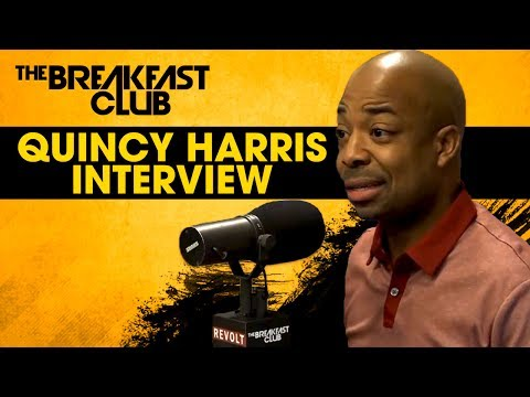 Quincy Harris Discusses His Switch From Radio To TV Personality & More