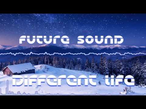 Future Sound™ - Different Life