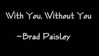 With You, Without You - Brad Paisley