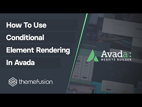 How To Use Conditional Element Rendering In Avada Video