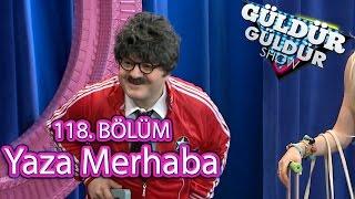 Güldür Güldür Show 118. Bölüm, Yaza Merhaba Skeci