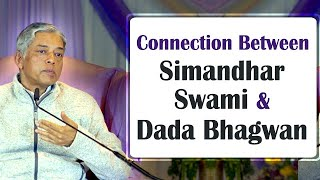 Connection Between Simandhar Swami and Dada Bhagwan