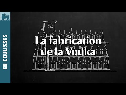 La fabrication de la Vodka