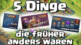 5 DINGE DIE FRÜHER ANDERS WAREN /// Let's Talk /// Clash of Clans /// German/Deutsch HD