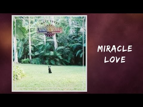 Matt Corby - Miracle Love