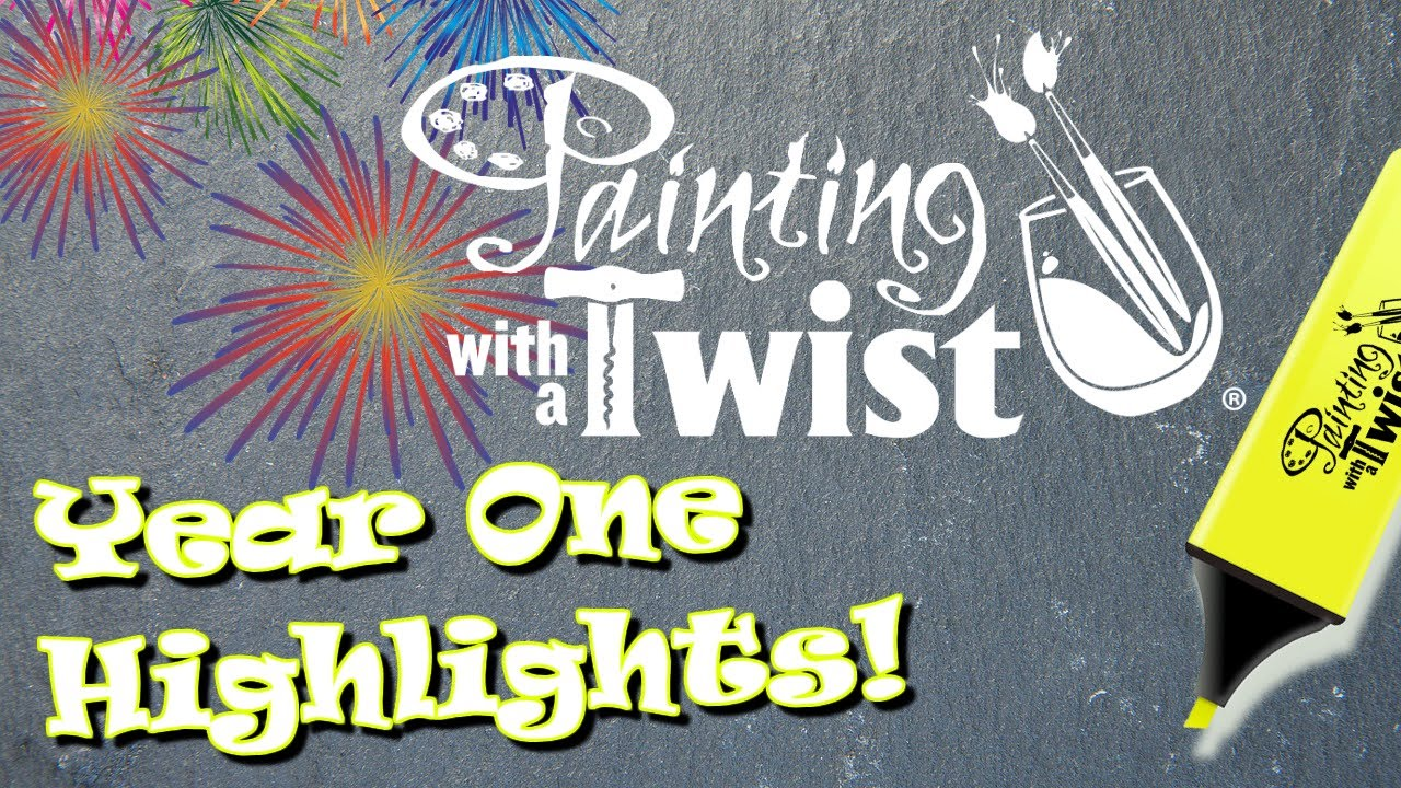 Painting With A Twist Lafayette Indiana Year One Highlights Youtube