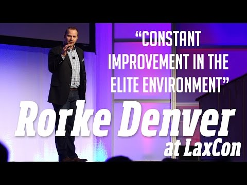 Rorke Denver at LaxCon: Improving in an Elite Environment ...