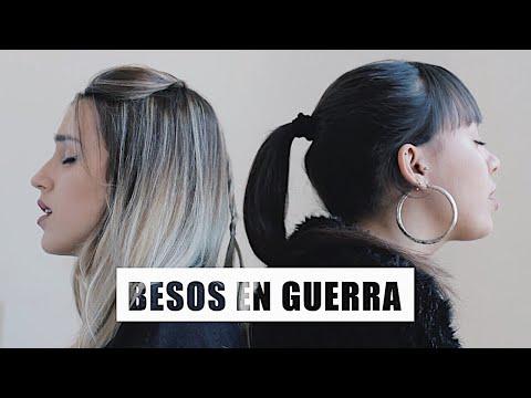 Besos en Guerra - Morat ft. Juanes - Cover Xandra Garsem & Jordan Boyd
