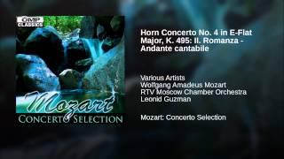 Horn Concerto No. 4 in E-Flat Major, K. 495: II. Romanza - Andante cantabile