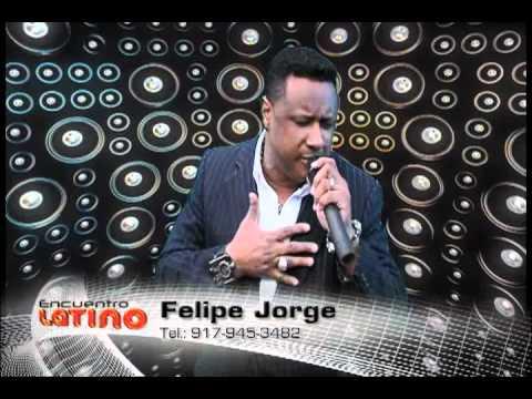 Encuentro Latino - Felipe Jorge (Presentación)