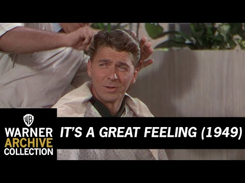 It's A Great Feeling (1949) –  Getting Prettied With Ronald Reagan