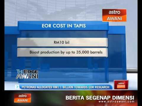 Petronas allocates RM1.1 billion towards EOR research