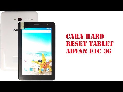cara-hard-reset-tablet-advan-e1c-3g
